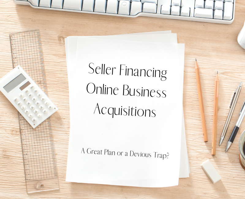 Seller Financing Online Business Acquisitions (1)